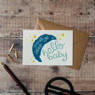 Hunter Paper Co. Goodbye Sleep Hello Baby Card